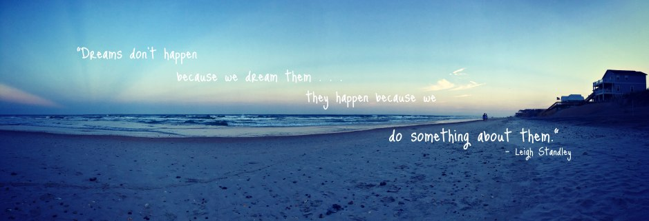 Dreams, Leigh Standley, North Topsail Beach, Beach