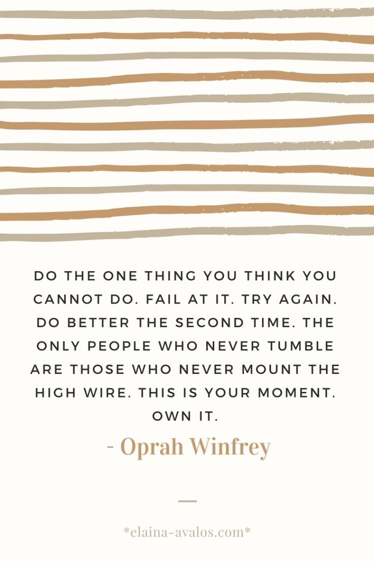 Oprah, Oprah Winfrey, dreams, leap of faith, trying, failure