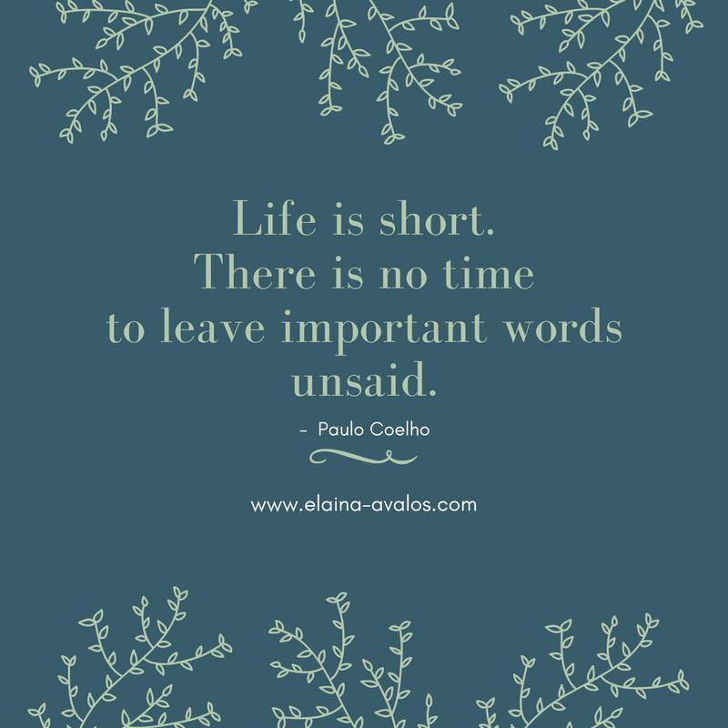 Paulo Coelho, Life is short, Elaina Avalos, Chasing Dreams