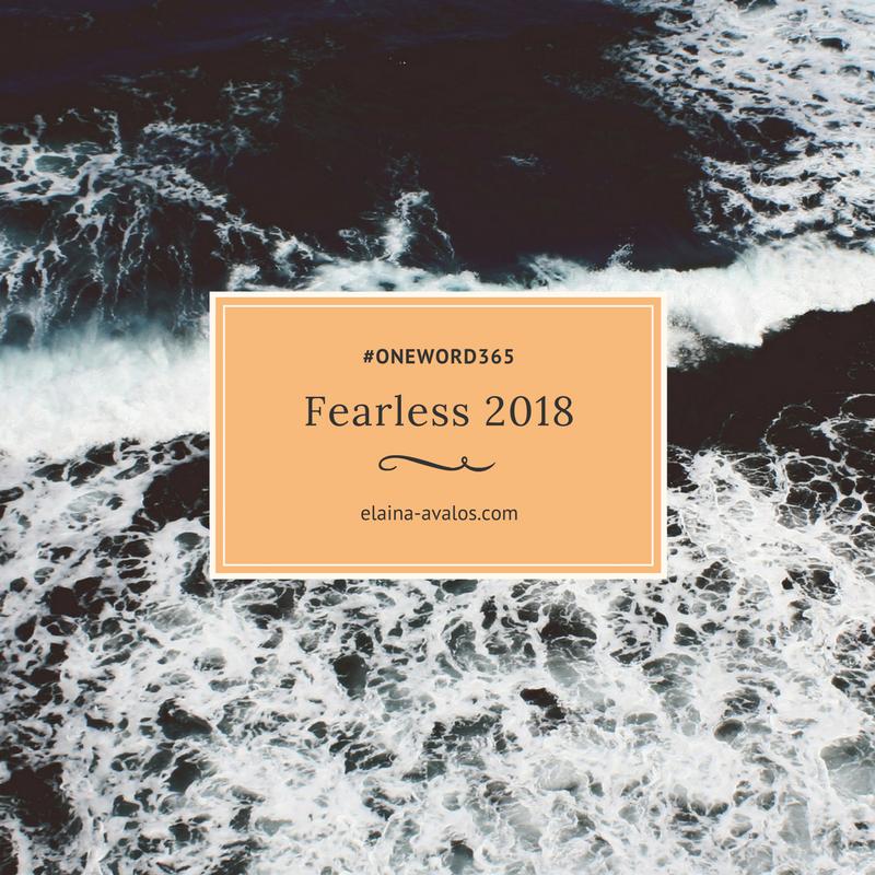 Fearless, OneWord365, Faith, Elaina Avalos,