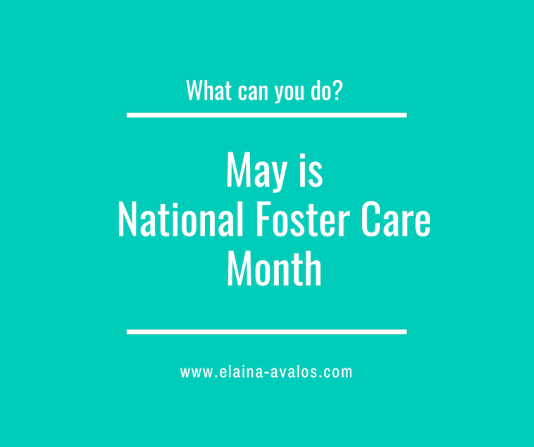 National Foster Care Month, Foster Care,