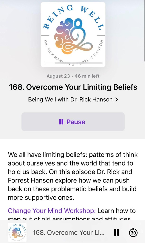Dr. Rick Hanson, Being Well, Wellness, Elaina Avalos, Overcome Your Limiting Beliefs