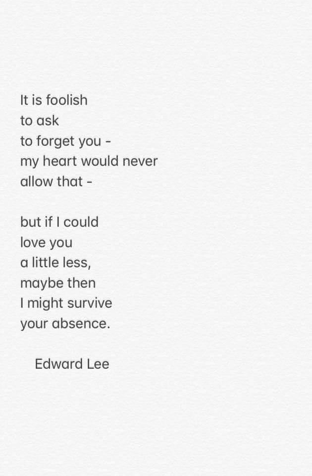 Edward Lee, Poem, Edward Lee Poem, Ask to forget you, Elaina Avalos, Elaina M. Avalos