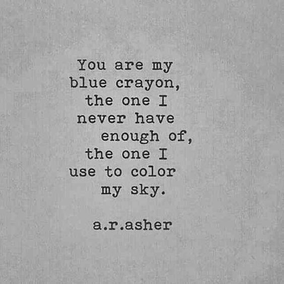 ar asher, you are my blue crayon, ar asher poetry, elaina avalos
